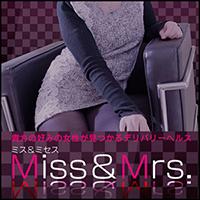 Miss&Mrs ミス&ミセス